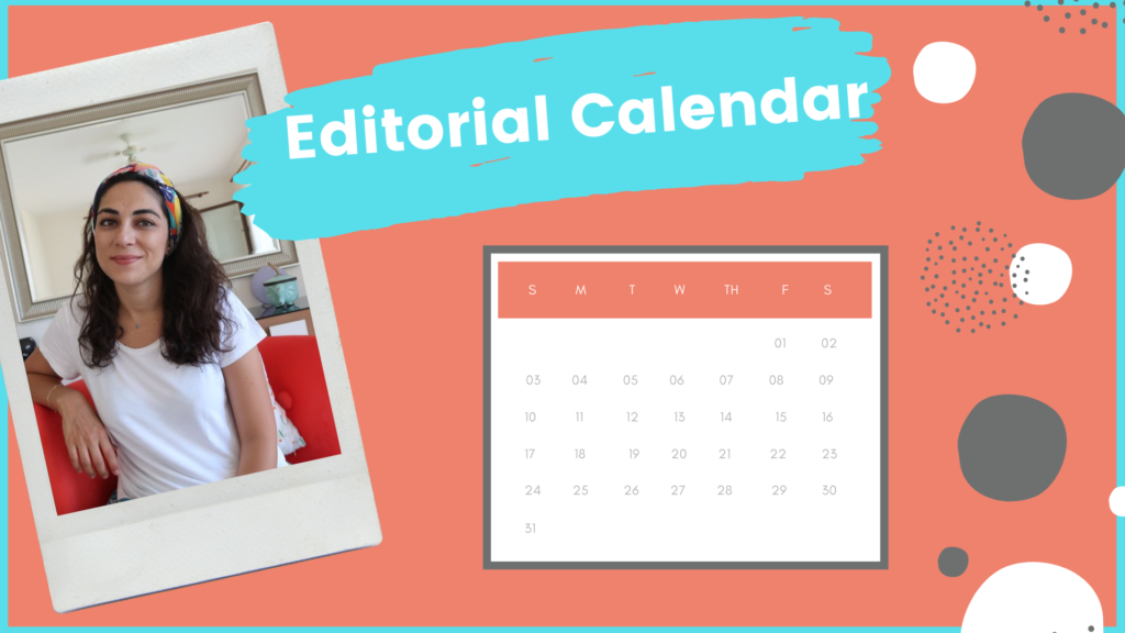 How to Use An Editorial Calendar for An Effective Content Strategy